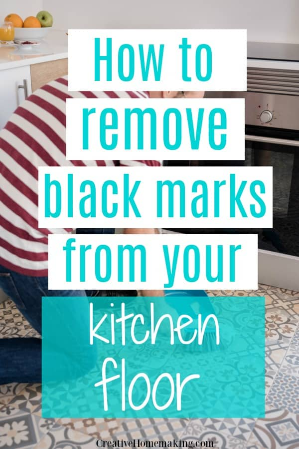 How to remove black streaks from your floor. Linoleum kitchen floors are notorious for showing off black scuff marks. Remove them with these easy tips!