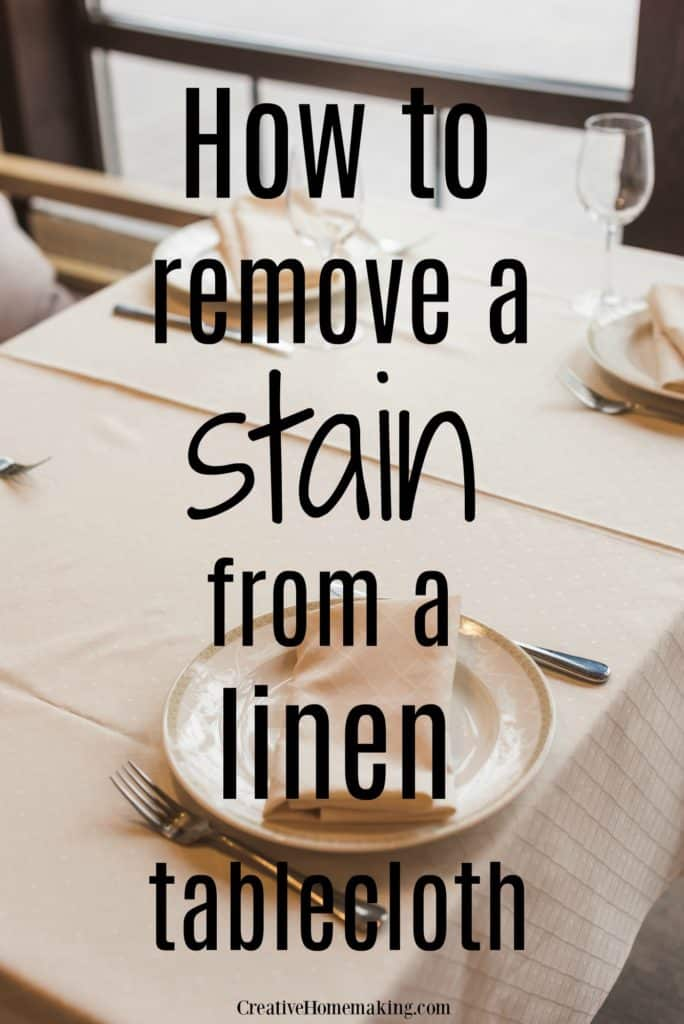 Clever cleaning hack for removing a stain from a linen tablecloth.
