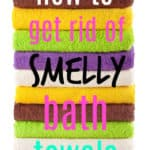The easy way to get rid of smelly towels. How to remove even the most stubborn towel odor.