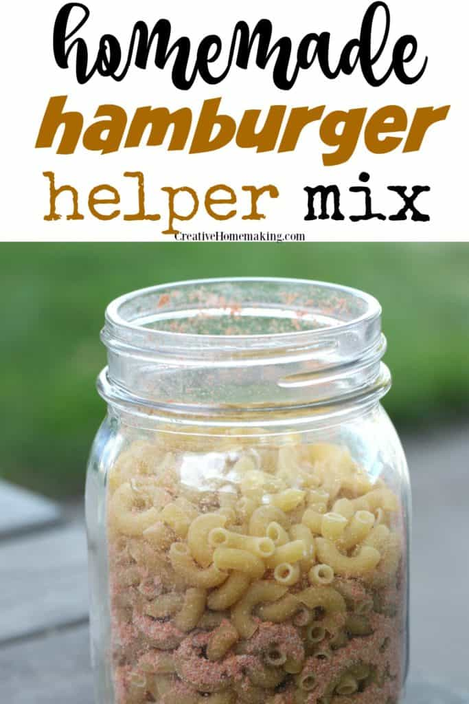 Easy hamburger helper mix in a jar. One of my favorite mixes from scratch!