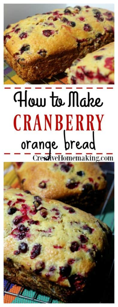 Easy recipe for cranberry orange bread.