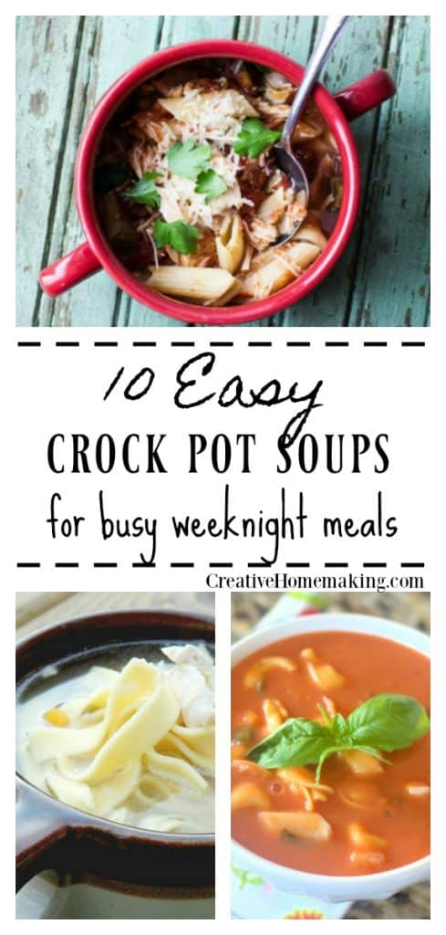 Crock pot soup recipes for easy dinners during your busy week.