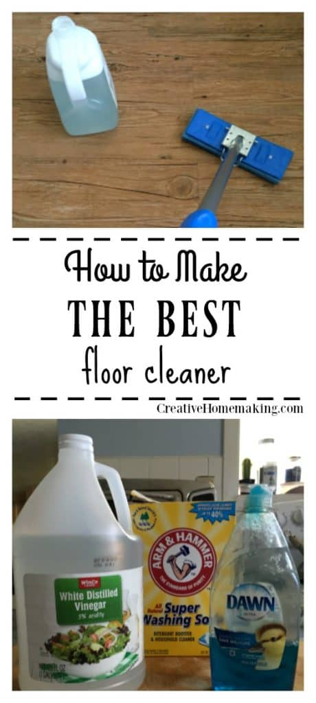 The Best Homemade Floor Cleaner Creative Homemaking
