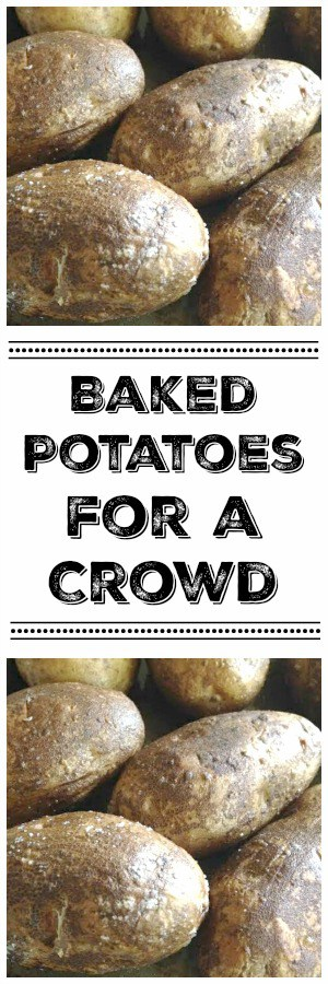 baked potatoes for a crowd