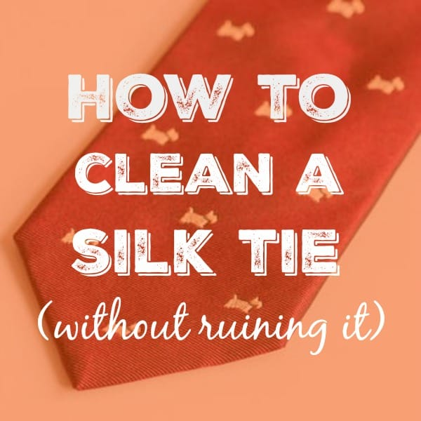 Cleaning silk ties, silk ties require special care and handling to ensure that they will last for many years. These tips will help you give your silk ties the attention they require.
