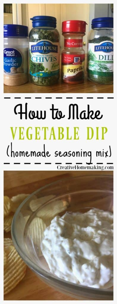 Recipe for making an easy vegetable dip mix for homemade dip for chip or fresh vegetables.