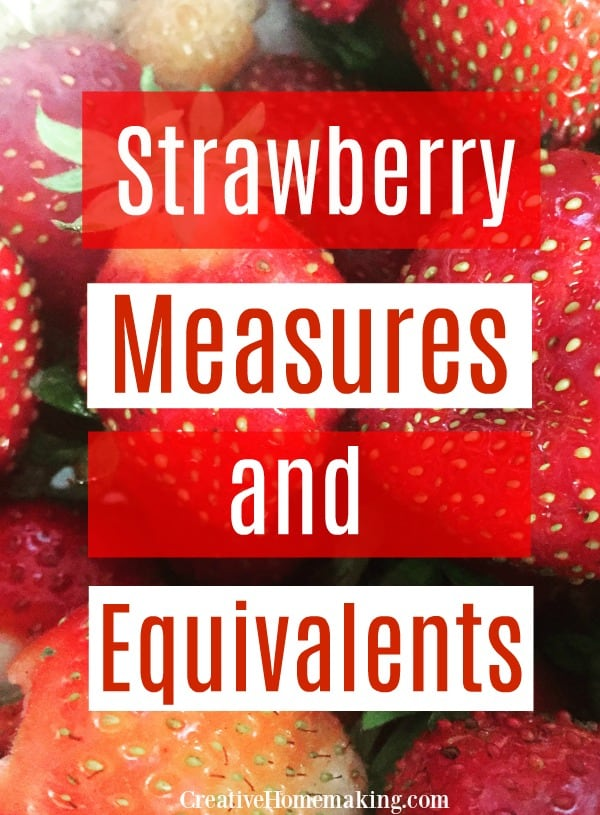 Strawberry measures and equivalents chart. Find out how many strawberries in a pound and more.