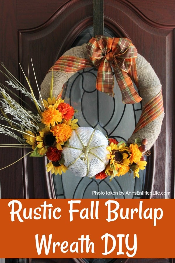 Easy rustic fall burlap wreath to make to hang on your front door.