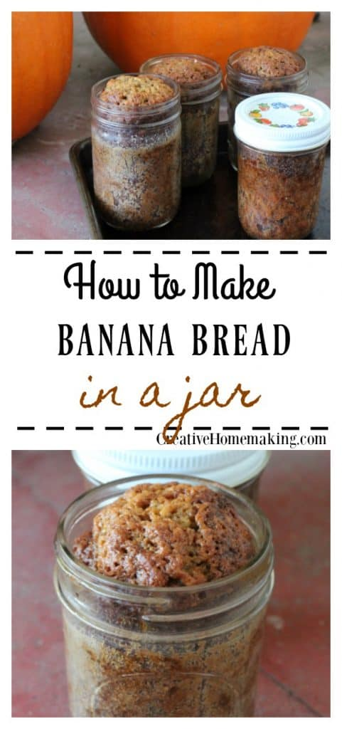 Banana Bread in a Jar - Creative Homemaking