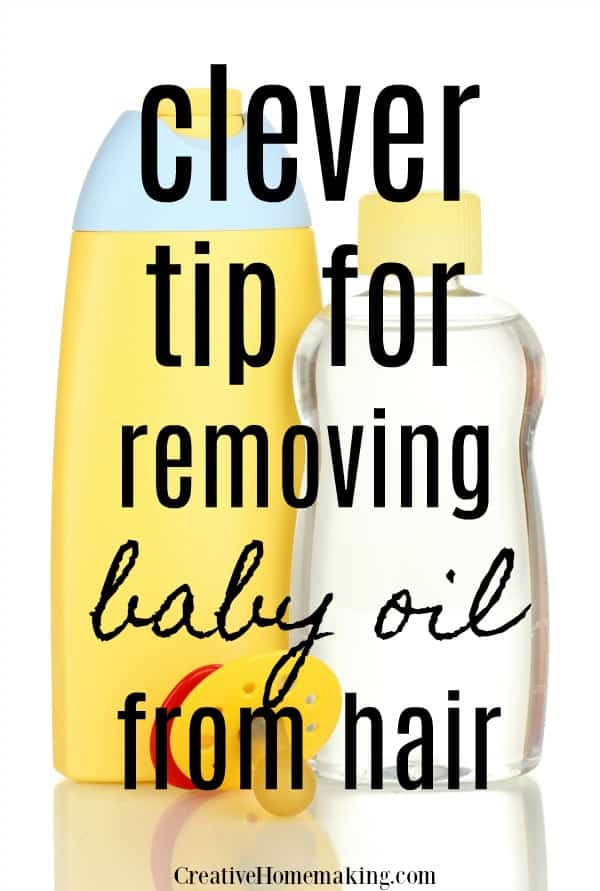 Clever tip for easily removing baby oil from hair.