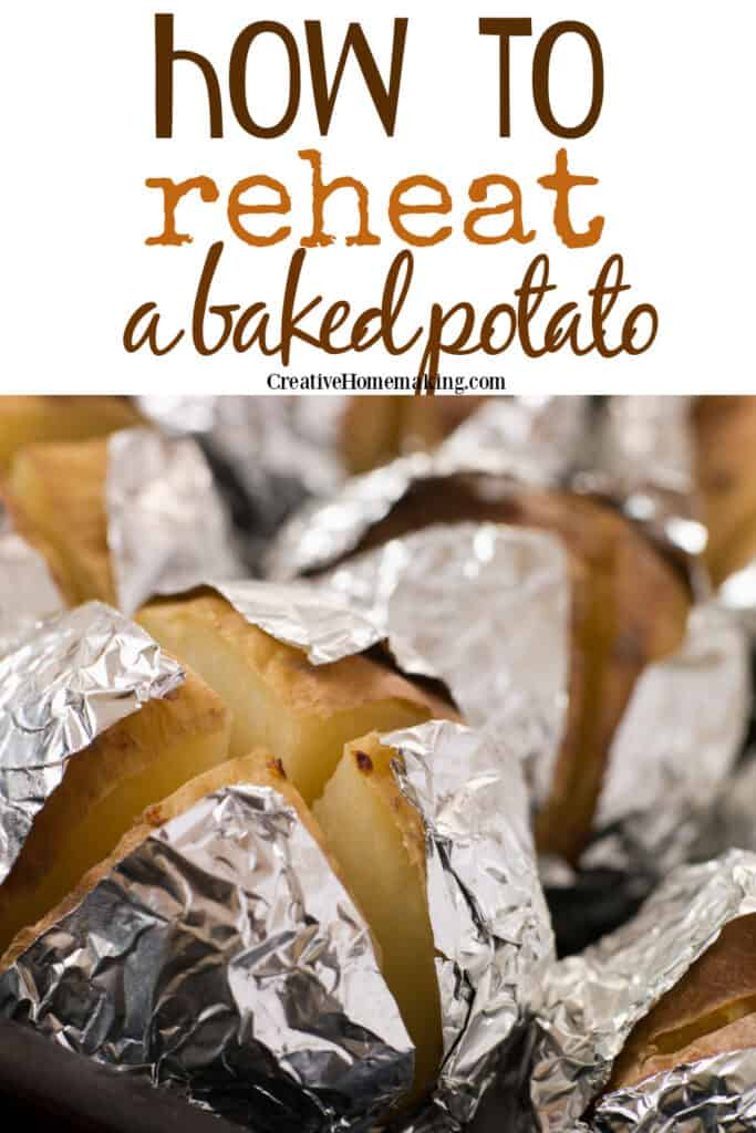 How to reheat a baked potato in the microwave, oven, in an air fryer, on the grill, and more!